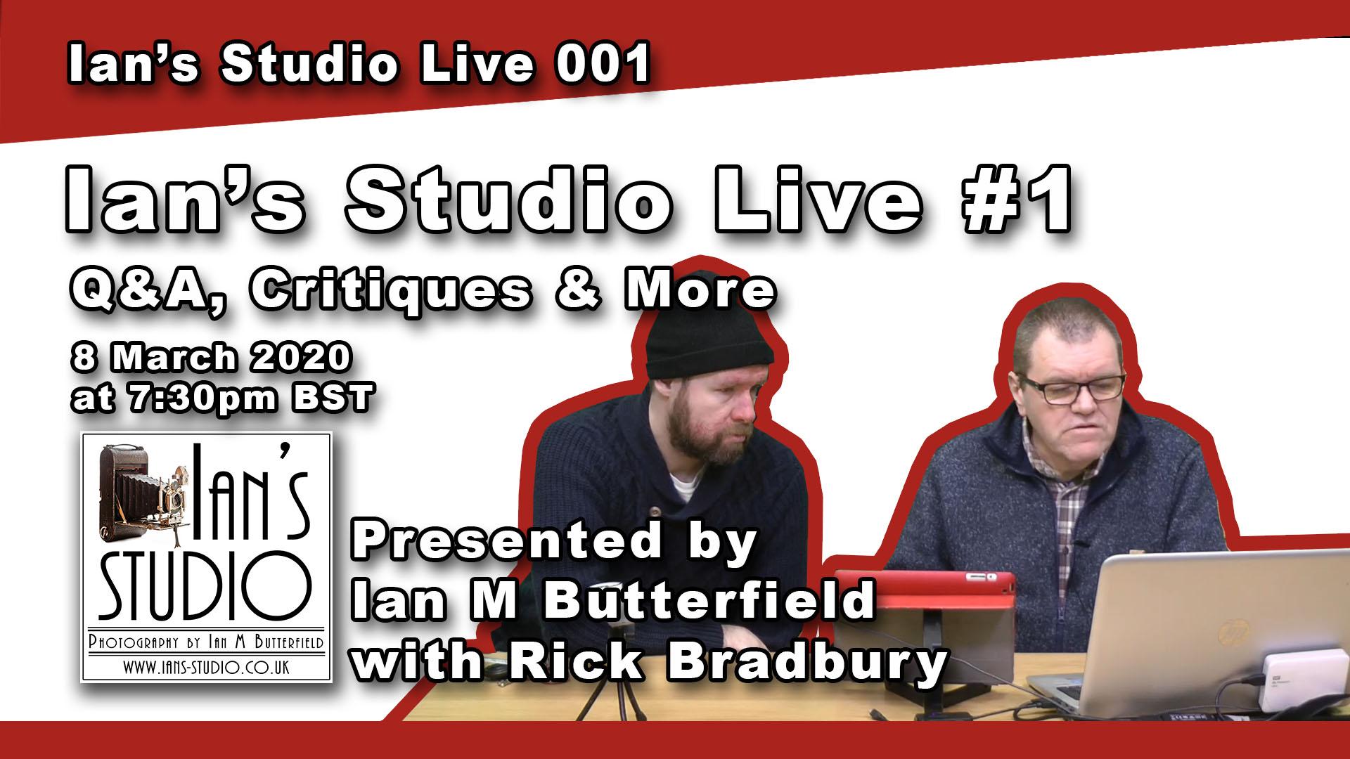 6 Mar 2020 NEWS: Ian's Studio Live! (Sunday at 7:30pm)