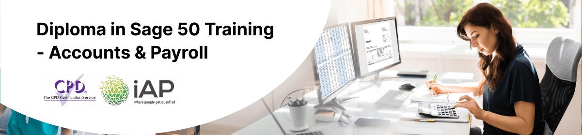 Diploma in Sage50 Training Accounts and Payroll