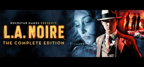 L A  Noire: The Complete Edition