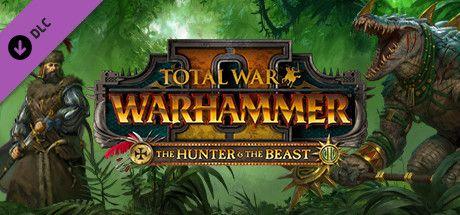 Total War™: WARHAMMER® II - The Hunter and the Beast