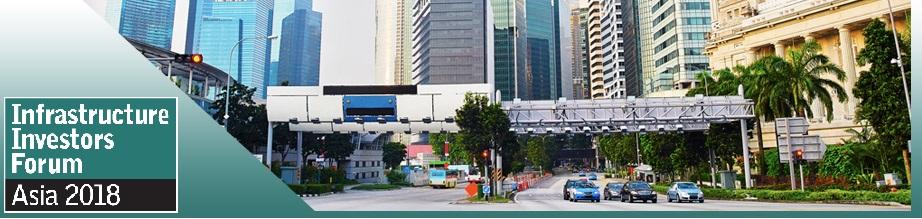 Infrastructure Investors Forum: Asia