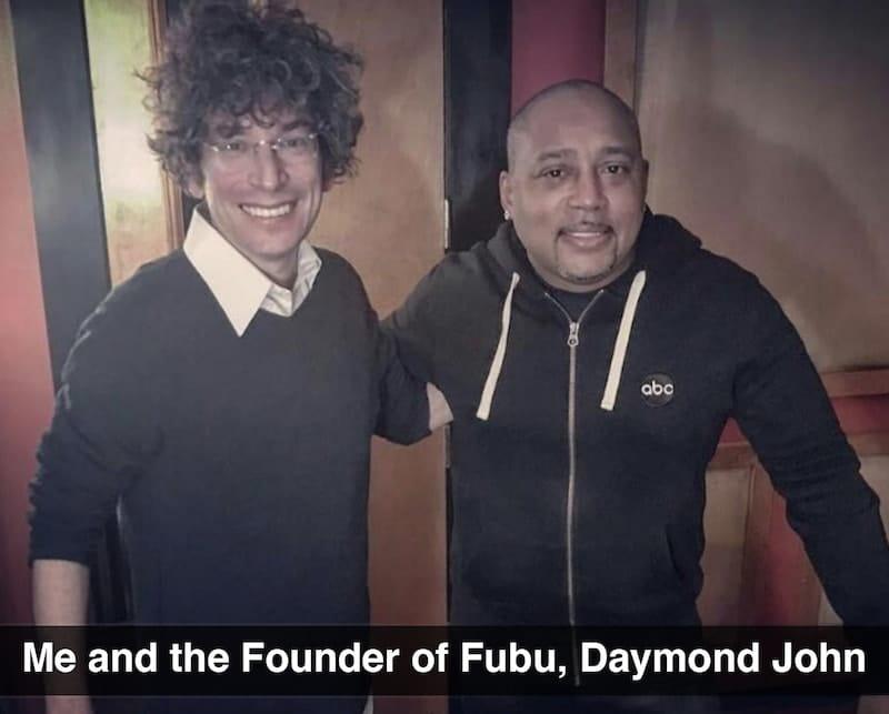 Me and the Founder of Fubu, Daymond John