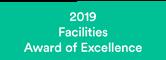 2019 Facilities Award of Excellence