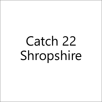 Catch 22 Shropshire