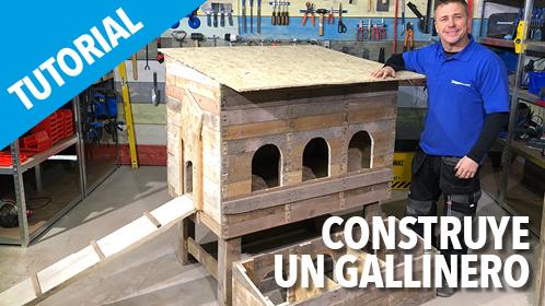 TUTORIAL CONSTRUYE UN GALLINERO