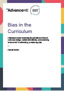 Unconscious bias literature review: bias in the curriculum