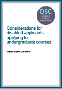 Considerations for disabled applicants applying to undergraduate courses