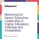 Mentoring for Senior Executive Leadership in Higher Education: Potential and Possibilities