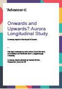 Onwards and Upwards? Aurora Longitudinal Study Summary report