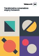 Transformative conversations enquiry framework