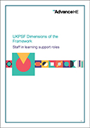 UKPSF Dimensions of the Framework – staff in learning support roles