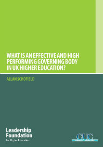 What is an Effective and High Performing Governing Body in UK Higher Education?