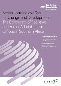 Action Learning as a Tool for Change and Development: The Experience of Registrars and Senior Administrative Officers in Southern Africa