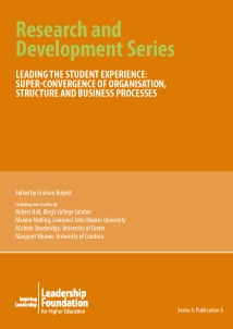 Leading the Student Experience: Super-convergence of organisation, structure and business processes