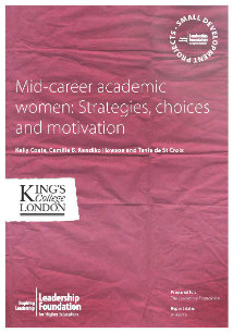 Mid-career academic women: Strategies, choices and motivation: Final Report & Activity