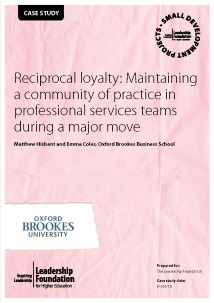 Reciprocal loyalty: Maintaining a community of practice in professional services teams during a major move