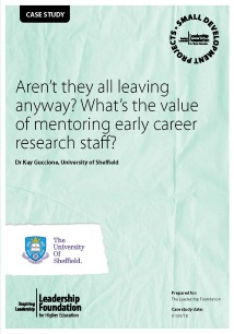 Aren't they all leaving anyway? What's the value of mentoring early career research staff?