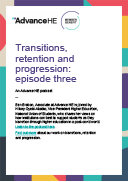 Transitions, retention and progression podcast: episode three