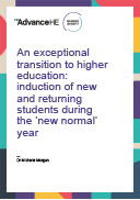 An exceptional transition to higher education: induction of new and returning students during the 'new normal' year