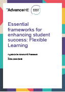 Essential Frameworks for Enhancing Student Success: Flexible Learning