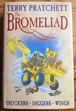 The book cover of The Bromeliad Trilogy: Truckers, Diggers, Wings by Terry Pratchett. IN dust jacketed hardcover orange.