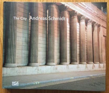 The photography book cover of The City by Andreas Schmidt. In hardcover.