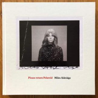 The photography book cover of Please Return Polaroid by Miles Aldridge. In hardcover white.