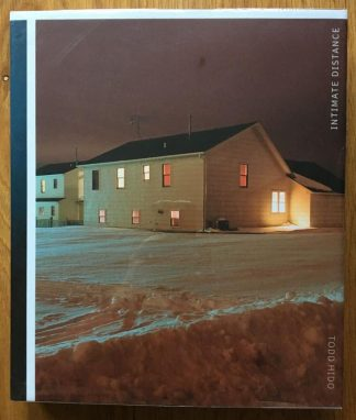The photography book cover of Intimate Distance by Todd Hido. In dust jacketed hardcover.