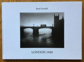 The photography book cover of London 1949 by Rene Groebli. In hardcover white.