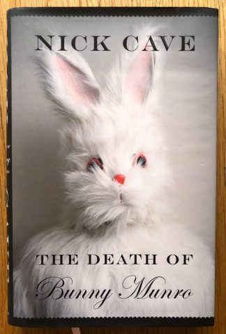 The book cover of The Death of Bunny Munro by Nick Cave. In dust jacketed hardcover with a bunny.
