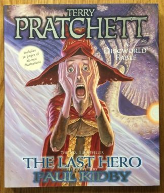 The book cover of The Last Hero by Terry Pratchett and Paul Kidby. In softcover.