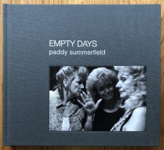 The photography book cover of Empty Days by Paddy Summerfield. In hardcover dark grey.