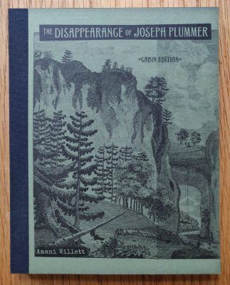 The photography book cover of the disappearance of Joseph Plummer by Amani Willett. Paperback.