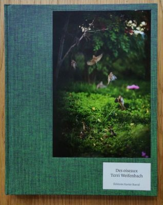 The photography book cover of Des Oiseaux by Terri Weifenbach