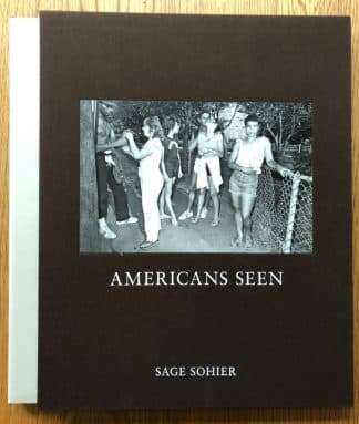 The photography book cover of Americans Seen by Sage Sohiern slipcased hardcover brown.