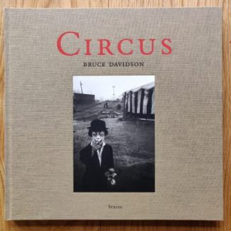 The photography book cover of Circus by Bruce Davidson. Hardback.