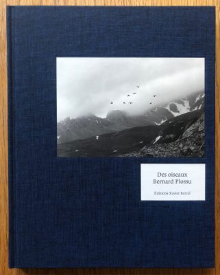 The photography book cover of Des Oiseaux by Bernard Plossu