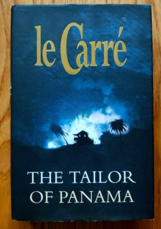 The book cover of The Tailor of Panama by John Le Carré. In dust jacketed hardcover black.