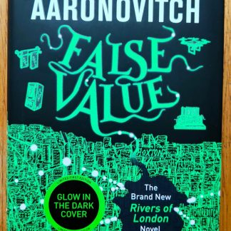 The book cover of False Value by Ben Aaronovitch. In dust jacketed hardcover black.