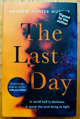 The book cover of The Last Day by Andrew Hunter Murray. In dust jacketed hardcover black.