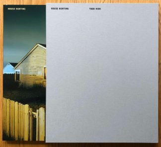 The photography book cover of House Hunting - Signed Special Slipcased Edition by Todd Hido. In slipcased hardcover.