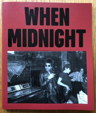 The photography book cover of When Midnight Comes Around by Gary Green. In softcover dark red.