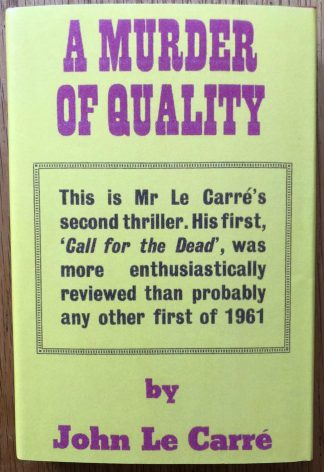 The book cover of A Murder of Quality (in FDJ) in John le Carre. In facsimile dust jacketed hardcover red.