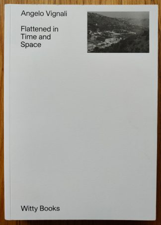 The photography book cover of Flattened in Time and Space by Angelo Vignali. In softcover white.