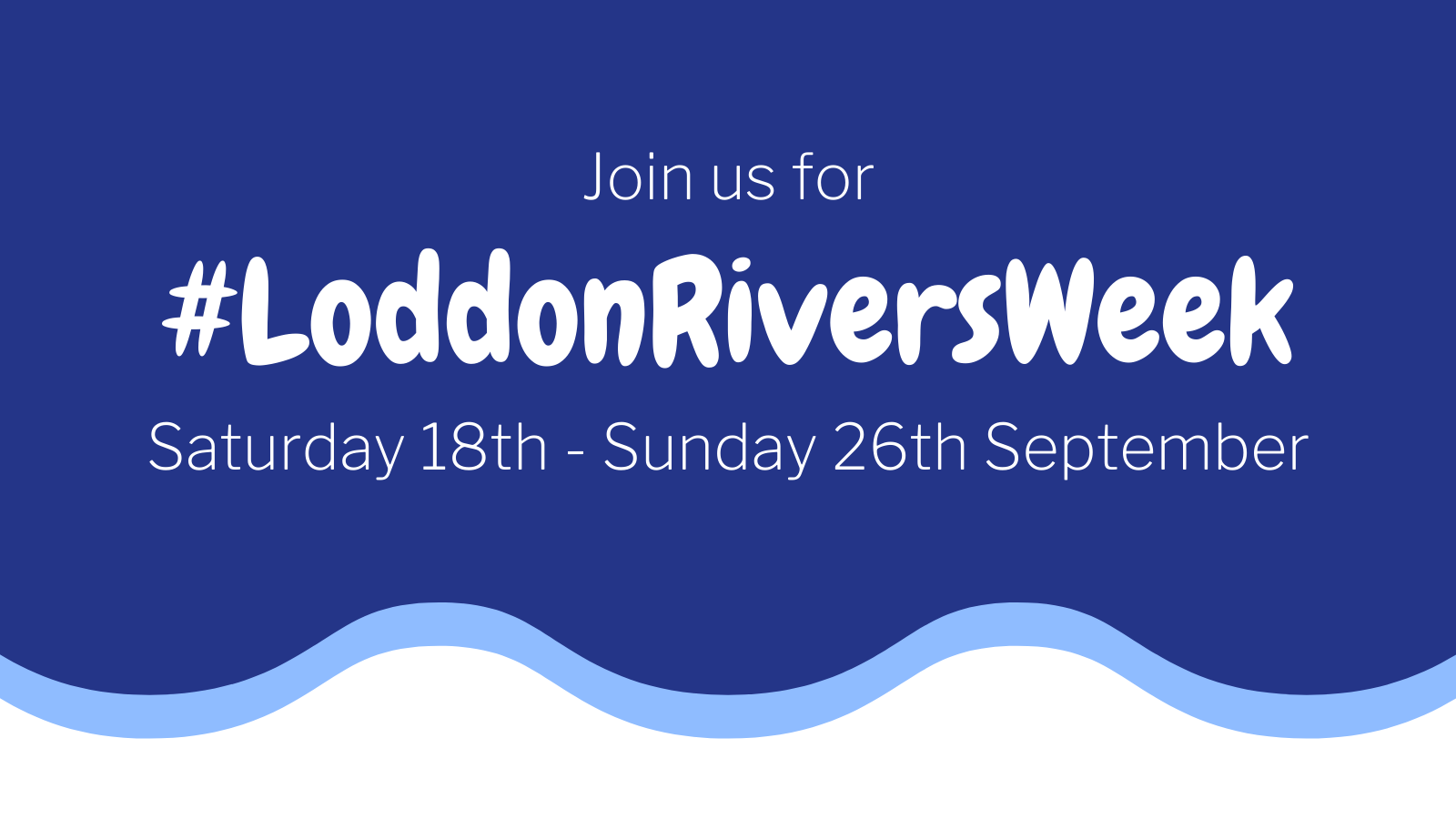 Banner for Loddon Rivers Week