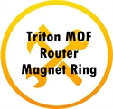 Picture for category Triton MOF Router Magnet Ring