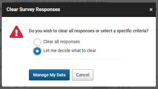 "The ""Clearing responses"" pop-up with the mode selected for the user to decide what data they want to clear from the survey."