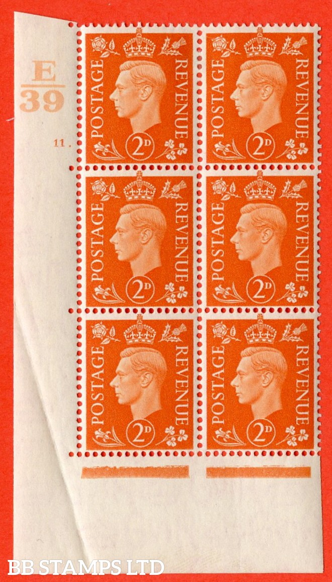 "SG. 465. Q10. 2d Orange. A very fine lightly mounted mint "" Control E39 cylinder 11 dot "" control block of 6 with perf type 5 E/I. Crease in margin."