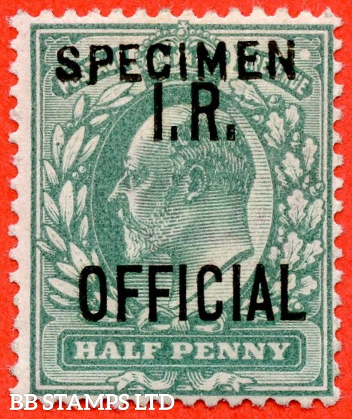SG. 020 s. MO1 s. ½d blue - green. I.R. Official. A fine UNMOUNTED MINT example overprinted SPECIMEN type 15.