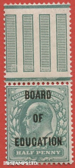 SG. 083. MO23. ½d Blue - Green. BOARD OF EDUCATION. A very fine UNMOUNTED MINT top marginal example of this difficult Official.